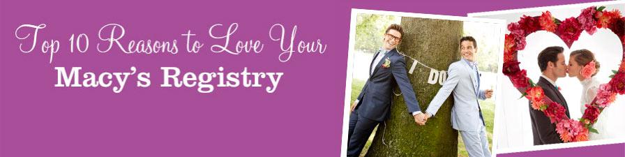 Macy S Wedding Registry Benefits Myregistry Com